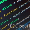 PHP : Initiation à la classe PDO